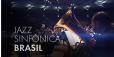 30 anos da Jazz Sinfônica Brasil