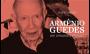 Biografia sobre vida de Armênio Guedes é escrita por Mauro Malin