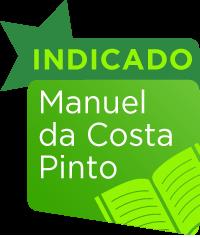 Indicação de Manuel da Costa Pinto