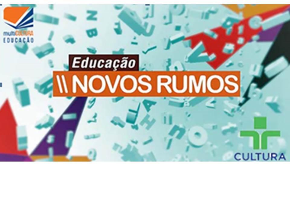Educação: Novos Rumos