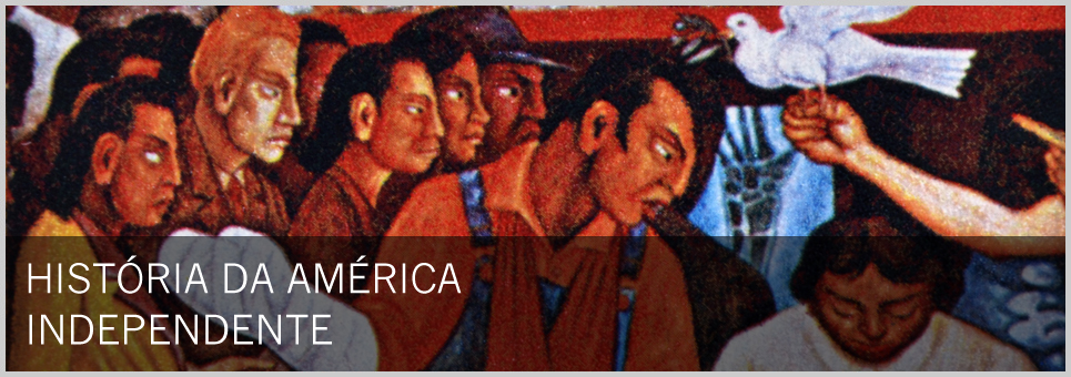 Cursos USP - História da América Independente