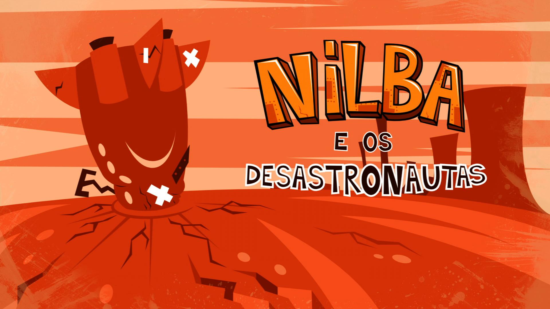 Nilba e os Desastronautas - 2ª Temporada